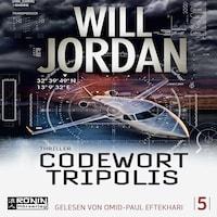 Codewort Tripolis - Ryan Drake 5 (Ungekürzt)