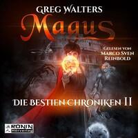 Magus - Die Bestien Chroniken, Band 2 (ungekürzt)