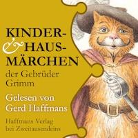 Kinder- & Hausmärchen der Gebrüder Grimm