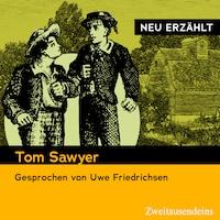 Tom Sawyer - neu erzählt