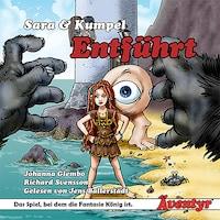 Sara & Kumpel: Entführt