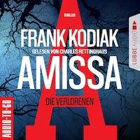 Amissa - Die Verlorenen (Ungekürzt)