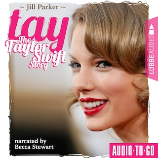 TAY - The Taylor Swift Story