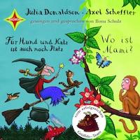 für hund und katz ist auch noch platz / wo ist mami? - julia donaldson - hörbuch - bookbeat
