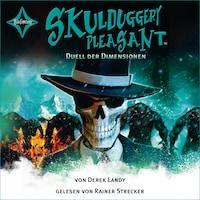 Skulduggery Pleasant, Folge 7: Duell der Dimensionen