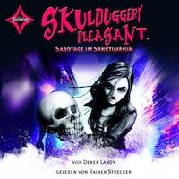 Skulduggery Pleasant, Folge 4: Sabotage im Sanktuarium