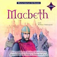 Weltliteratur für Kinder - MacBeth