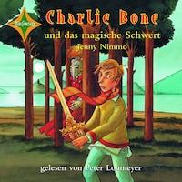 Charlie Bone und das magische Schwert