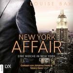 Eine Woche in New York - New York Affair 1 (Ungekürzt)