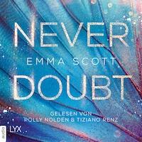 Never Doubt (Ungekürzt)