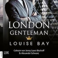 London Gentleman - Kings of London Reihe, Band 2 (Ungekürzt)