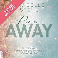Runaway - Away-Trilogie, Teil 3 (Ungekürzt)