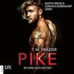 Pike - Er wird dich retten - Pike-Duett, Teil 2 (Ungekürzt)