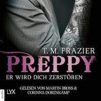 Preppy - Er wird dich zerstören - King-Reihe, Band 6 (Ungekürzt)