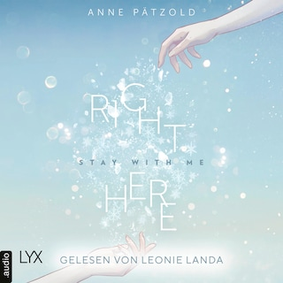 Right Here (Stay With Me) - On Ice-Reihe, Teil 1 (Ungekürzt)