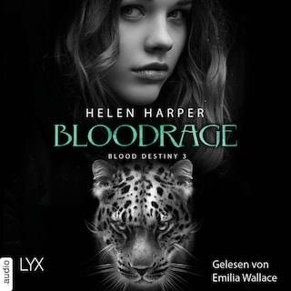 Bloodrage - Blood Destiny - Mackenzie-Smith-Serie, Band 3 (Ungekürzt)
