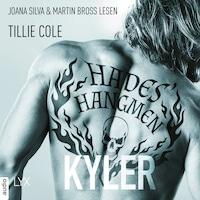 Hades' Hangmen - Kyler - Hades-Hangmen-Reihe, Teil 2 (Ungekürzt)