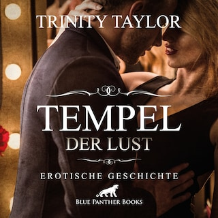 Tempel der Lust / Erotik Audio Story / Erotisches Hörbuch