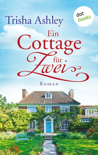 Ein Cottage für Zwei