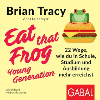 Eat that Frog – Young Generation