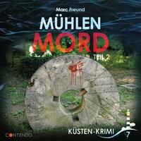Küsten-Krimi, Folge 7: Mühlenmord Teil 2