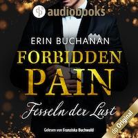 Forbidden Pain – Fesseln der Lust