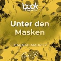 Unter den Masken