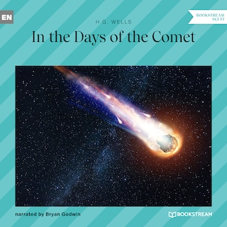 In the Days of the Comet (Unabridged)