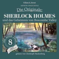 Sherlock Holmes und das Geheimnis von Boscombe Valley - Die Originale: Die alten Fälle neu, Folge 8 (Ungekürzt)