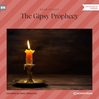 The Gipsy Prophecy (Unabridged)