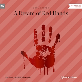 A Dream of Red Hands (Unabridged)