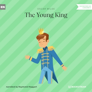 The Young King (Unabridged)