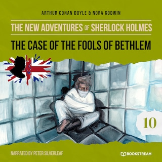 The Case of the Fools of Bethlem