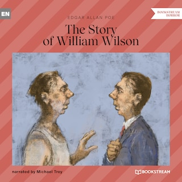 The Story of William Wilson (Unabridged)