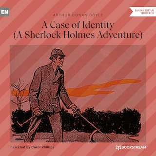 A Case of Identity - A Sherlock Holmes Adventure (Unabridged)