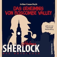 Die Originale: Das Geheimnis von Boscombe Valley (Ungekürzt)