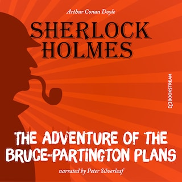 The Adventure of the Bruce-Partington Plans (Unabridged)