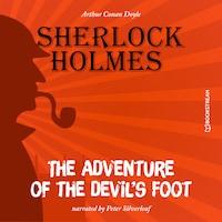 The Adventure of the Devil's Foot (Unabridged)