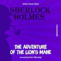 The Adventure of the Lion's Mane (Unabridged)
