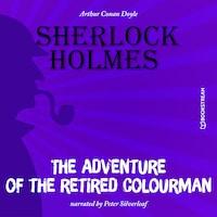 The Adventure of the Retired Colourman (Unabridged)