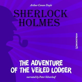 The Adventure of the Veiled Lodger (Unabridged)