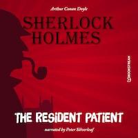 The Resident Patient (Unabridged)