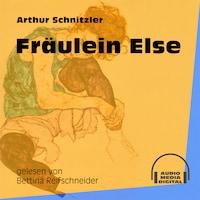Fräulein Else (Ungekürzt)