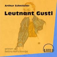 Leutnant Gustl (Ungekürzt)