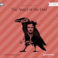 The Angel of the Odd (Unabridged)