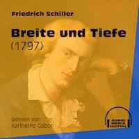 Breite und Tiefe - Ballade 1797 (Ungekürzt)