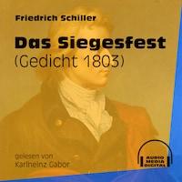 Das Siegesfest - Gedicht 1803 (Ungekürzt)