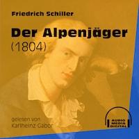 Der Alpenjäger - 1804 (Ungekürzt)