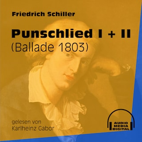 Punschlied I + II - Ballade 1803 (Ungekürzt)
