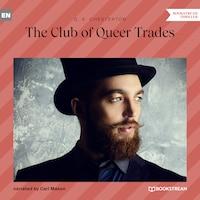 The Club of Queer Trades (Unabridged)